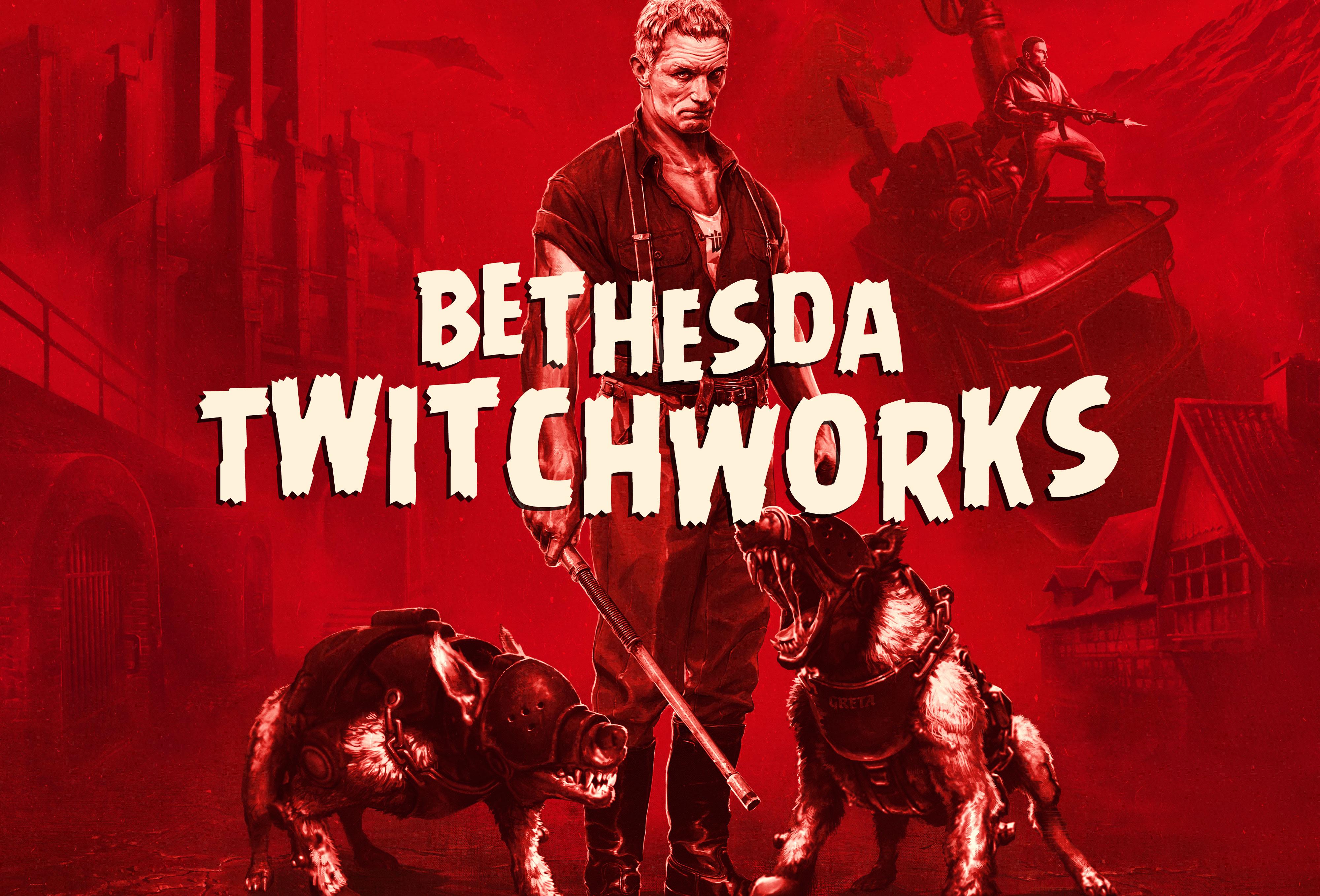 twitch-woldtob-bethesda_twitchworks